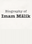 Biography of Imaam Maalik