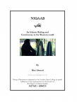 Niqaab: Its Islamic Ruling and Controvery in the Western World
