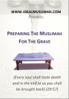 Preparing The Muslimah For The Grave